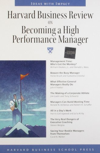 Harvard Business Review on Becoming a High Performance Manager (Harvard Business Review Paperback Series)
