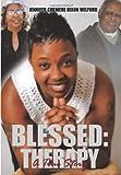 Blessed, Jennifer Cheniere Dixon Wilford, 1449023223
