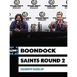 Celebrity Close-Up: The Boondock Saints Drop Into Des Moines