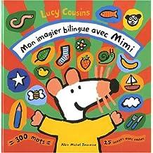 Mon imagier bilingue avec Mimi: 300 mots - 25 images avec caches