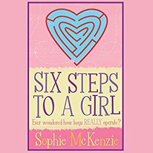 Six Steps to a Girl Audiobook