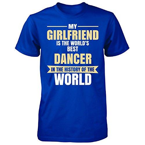 My Girlfriend Is The World's Best Dancer - Unisex Tshirt