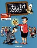 """Afficher """"L'instit Latouche n° 2<br /> Moi, directeur"""""""
