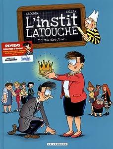 """Afficher """"L'instit Latouche n° 2 Moi, directeur"""""""