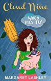 Kindle Store : Cloud Nine: When Pigs Fly (A Val Fremden Mystery Book 9)