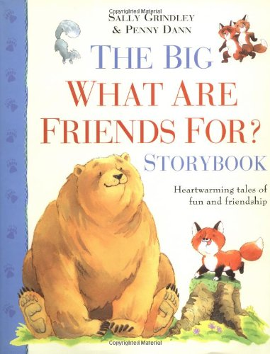Read Online The Big What are Friends For? Storybook PDF