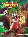 Wonders Literature Anthology, Volume 1, Grade 1 (ELEMENTARY CORE READING)