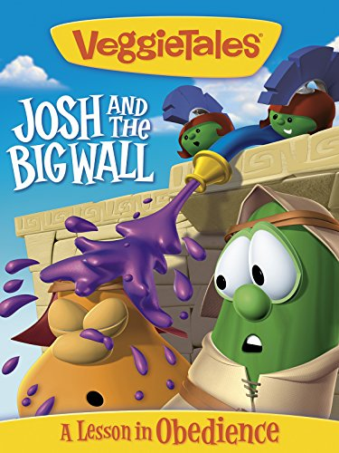 VeggieTales: JOSH AND THE BIG WALL (Jesus In The Desert Story For Kids)
