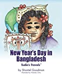 New Year s Day in Bangladesh: Tudie s Travels