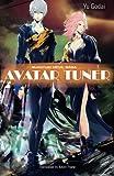 Avatar Tuner Vol. 1