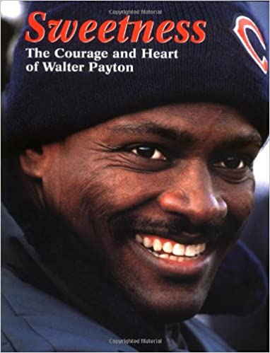 ^HOT^ Walter Payton Books For Kids. reveals columnas motivos archival English articulo heures contest