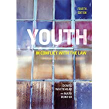 Youth in Conflict with the Law, Fourth Edition