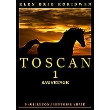 SAUVETAGE: Récit-feuilleton (TOSCAN t. 1) (French Edition)