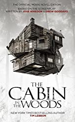 The Cabin in the Woods: The Official Movie Novelization by Lebbon, Tim (2012) Mass Market Paperback