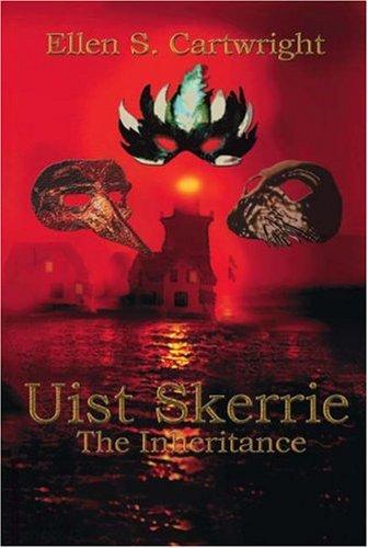 Uist Skerrie: The Inheritance PDF