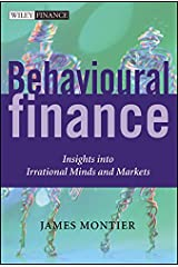 Behavioural Finance: Insights into Irrational Minds and Markets Hardcover