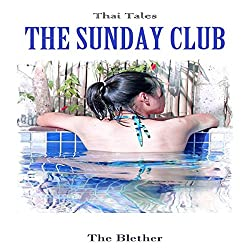 Thai Tales: The Sunday Club