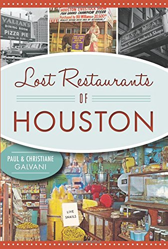 Lost Restaurants of Houston (American Palate)