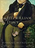 Mr. Fitzwilliam Darcy: The Last Man in the World (A Pride & Prejudice Variation Book 5)