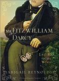 Mr. Fitzwilliam Darcy: The Last Man in the World (A Pride & Prejudice Variation Book 5)