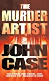 The Murder Artist by John Case front cover