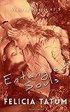 Entangled Souls, Felicia Tatum, 1495207633