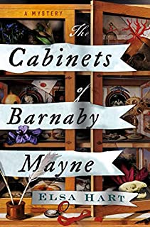 Book Cover: The Cabinets of Barnaby Mayne: A Mystery