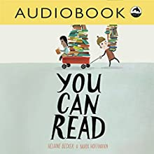 You Can Read | Livre audio Auteur(s) : Helaine Becker Narrateur(s) : Christian Down
