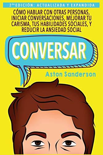 Libro : Conversar: Como Hablar Con Otras Personas, Mejora...