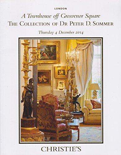 (Christie's Auction Catalog - A Townhouse off Grosvenor Square: The Collection of Dr. Peter D. Sommer - London - December 4, 2014)