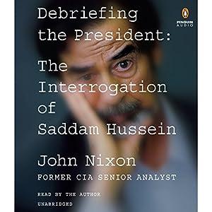 Debriefing the President Audiobook