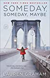 Download Someday, Someday, Maybe: A Novel in PDF ePUB Free Online