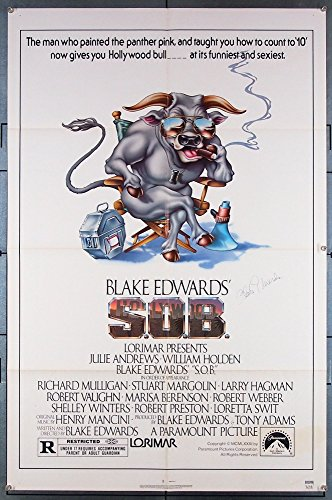 S.O.B.(1981) Genuine Paramount Pictures One-Sheet Movie Poster (27x41) Folded Very Fine Condition SIGNED BY Headman BLAKE EDWARDS JULIE ANDREWS WILLIAM HOLDEN ROBERT MULLIGAN LARRY HAGMAN ROBERT LOGGIA STUART MARGOLIN ROBERT PRESTON Film Directed by Lower