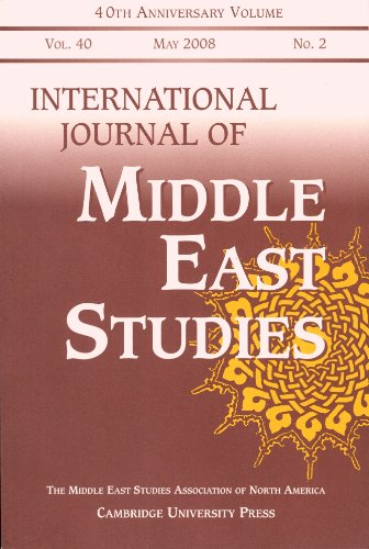 International Journal of Middle East Studies: Vol. 40, May 2008, No. 2