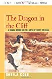 The Dragon in the Cliff, Sheila Cole, 0595350747