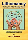 Lithomancy, the Psychic Art of Reading Stones