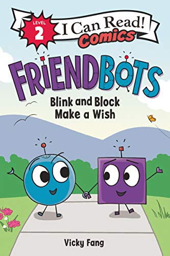 Book Cover: Friendbots: Blink and Block Make a Wish