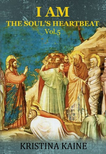 I AM The Souls Heartbeat: The Seven Christian Initiations in the Gospel of St John