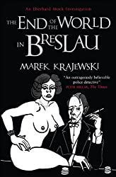 End of the World in Breslau: An Eberhard Mock Investigation (English Edition)