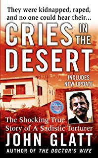 Amazon secrets in the cellar a true story of the austrian cries in the desert the shocking true story of a sadistic torturer st fandeluxe Image collections