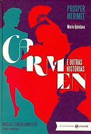 Carmen e outras histórias: edição comentada (Clássicas Zahar): Novelas e contos completos
