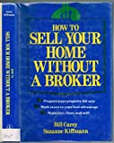 How to Sell Your Home Without a Broker, Bill Carey and Suzanne Kiffmann, 0471525626