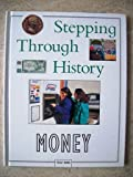 img - for Money (Stepping Through History) by Peggy Burns (1995-01-02) book / textbook / text book