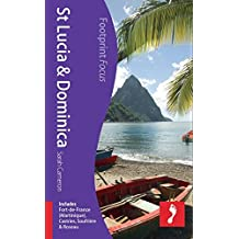 St Lucia & Dominica: Includes Fort-de-France (Martinique), Castries, Soufrière & Roseau