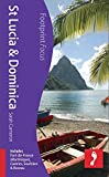 St Lucia & Dominica: Includes Fort-de-France (Martinique), Castries, Soufrière & Roseau (Footprint Focus)