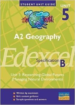 Edexcel (B) Geography A2: Unit 5: Hazard Option (Student Unit Guides) by Holmes, David, Warn, Sue published by Philip Allan (2007)