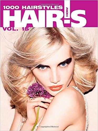 Hair\'s How, Vol. 15: 1000 Hairstyles - Hairstyling Book (English ...