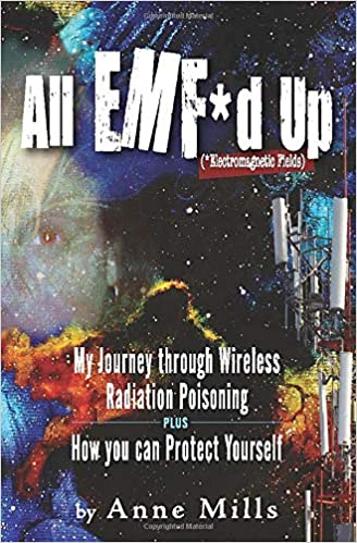 Amazon com: All EMF*d Up (*Electromagnetic Fields): My
