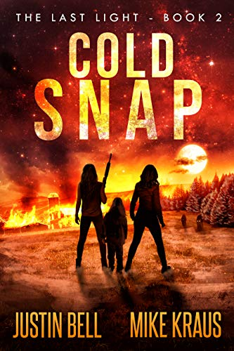 Cold Snap - The Last Light Book 2: (A Thrilling Post-Apocalyptic Survival Series)