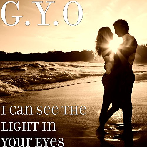 Gy Light - I Can See the Light in Your Eyes (Vocal Mix) [Explicit]